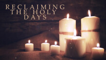 Reclaiming The Holy Days