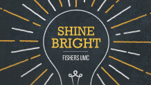 Shine Bright, Fishers UMC