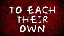 To Each Their Own