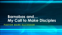 Barnabas And My Call To Make Disciples